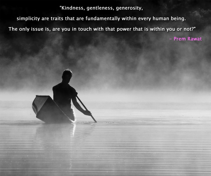 rowing boat,fog,river,Prem Rawat,quote