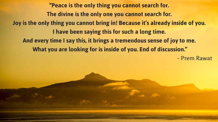 sunny,mountain,Prem Rawat,quote