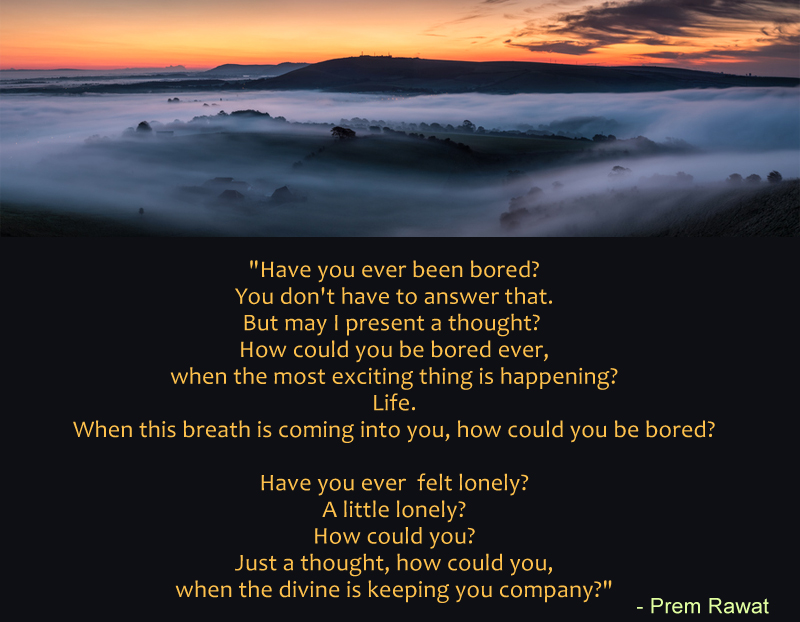valley,cloud,mountain,Prem Rawat at Auckland, New Zealand,quote