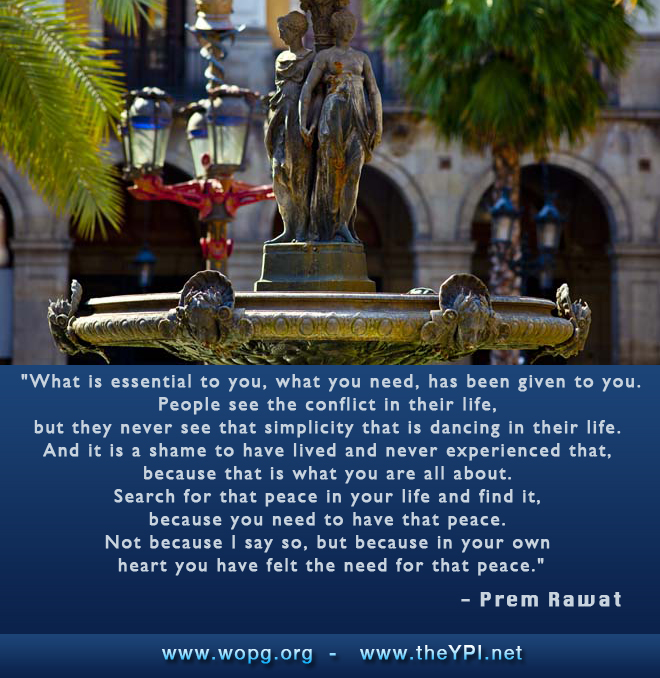 statue,fountain,Prem Rawat,quote