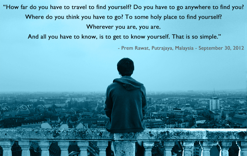 city top, thinking,Prem Rawat, Putrajaya, Malaysia - September 30, 2012,quote