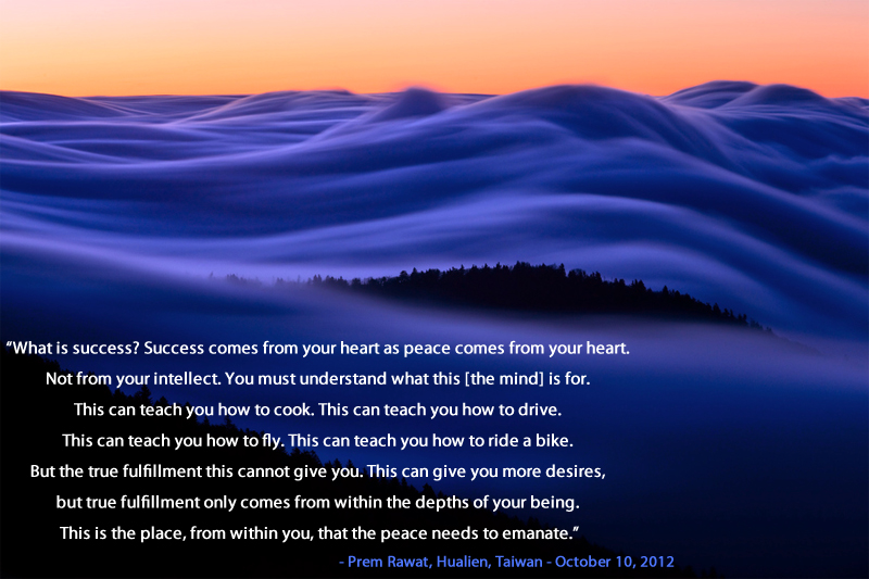 blue cloud waves,Prem Rawat, Hualien, Taiwan - October 10, 2012,quote