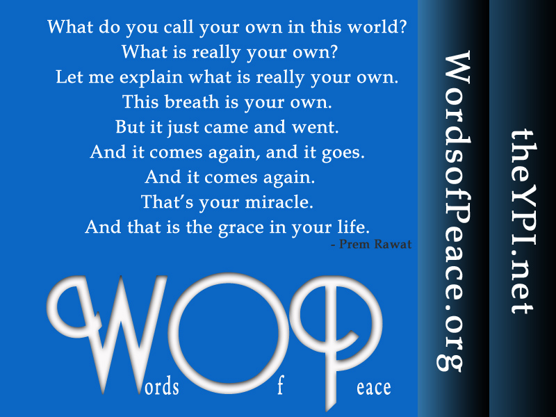 words of peace,blue,Prem Rawat,quote