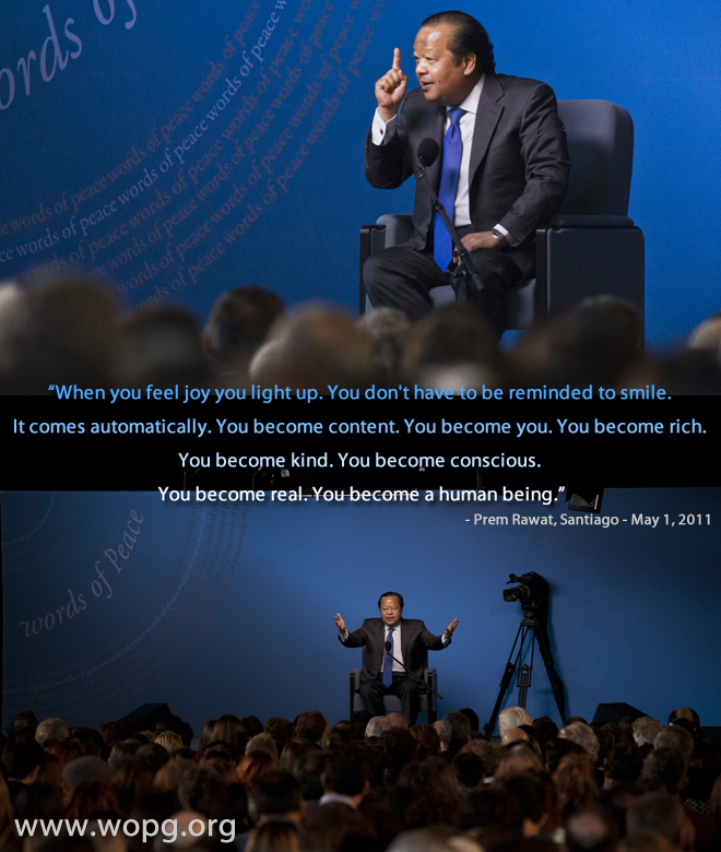 event,Prem Rawat, Santiago - May 1, 2011,quote