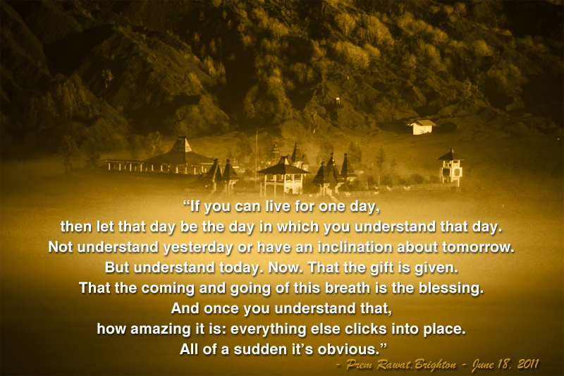 mystic fort,Prem Rawat at Brighton - June 18, 2011,quote