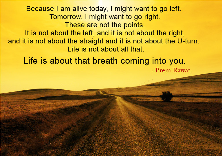 road,yellow,evening,Prem Rawat,quote