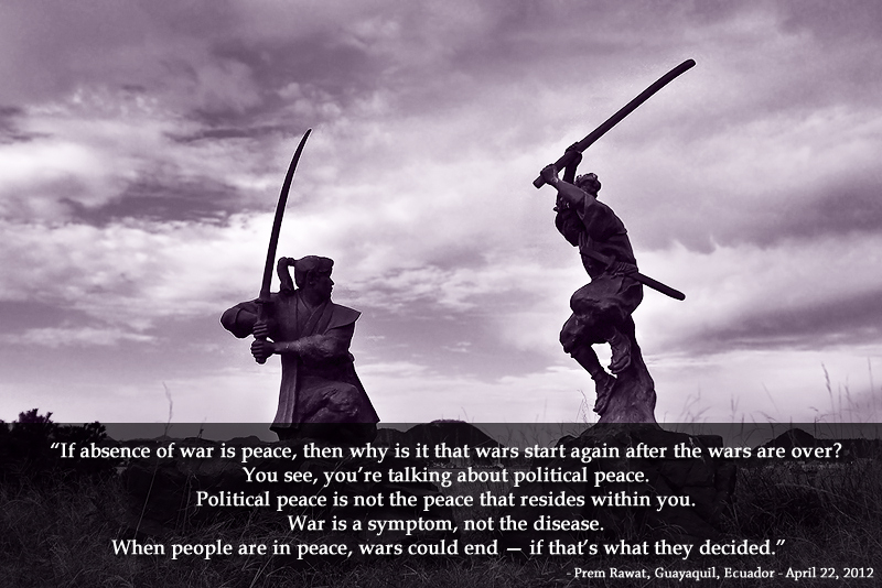 sword fight,Prem Rawat, Guayaquil, Ecuador - April 22, 2012,quote