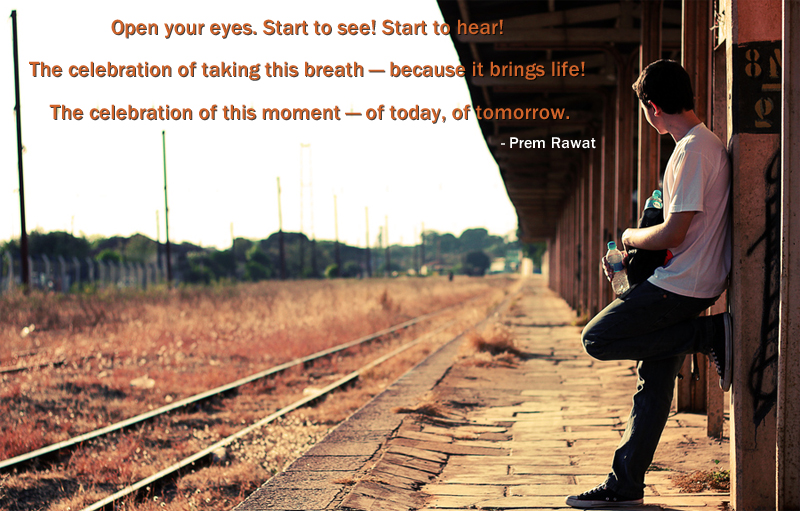 railway station, waiting,Prem Rawat,quote