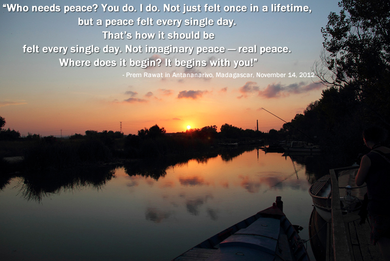 sunset,Prem Rawat in Antananarivo, Madagascar, November 14, 2012,quote