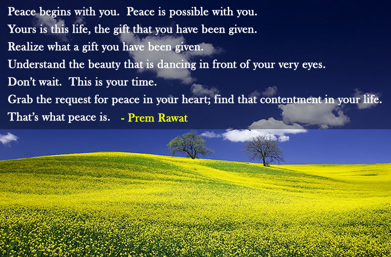 green field,Prem Rawat,quote