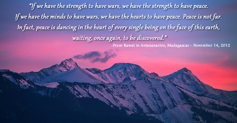 mountain peak,snow,cloud,Prem Rawat in Antananarivo, Madagascar - November 14, 2012,quote