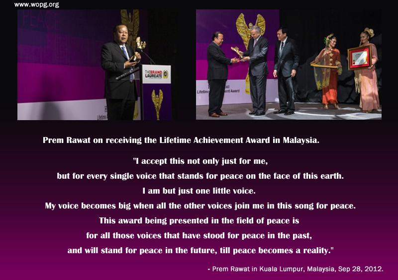 award ceremony,Prem Rawat in Kuala Lumpur, Malaysia, Sep 28, 2012,quote