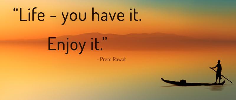 boat, serene,Prem Rawat,quote