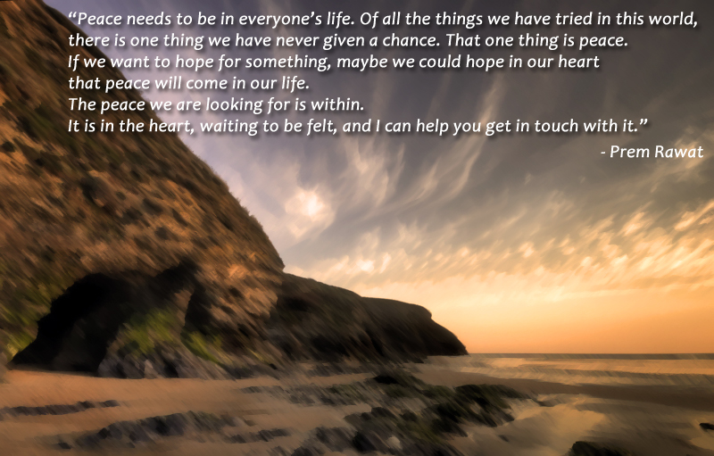 big rock,morning,Prem Rawat,quote