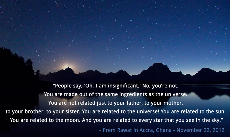 night sea,Prem Rawat in Accra, Ghana - November 22, 2012,quote