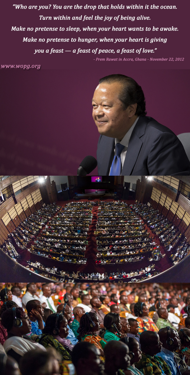 event,Prem Rawat in Accra, Ghana - November 22, 2012,quote