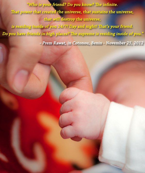 child,holding hand,Prem Rawat, in Cotonou, Benin - November 25, 2012,quote