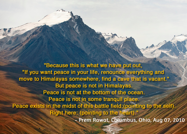 mountain,river,Prem Rawat, Columbus, Ohio, Aug 07, 2010,quote