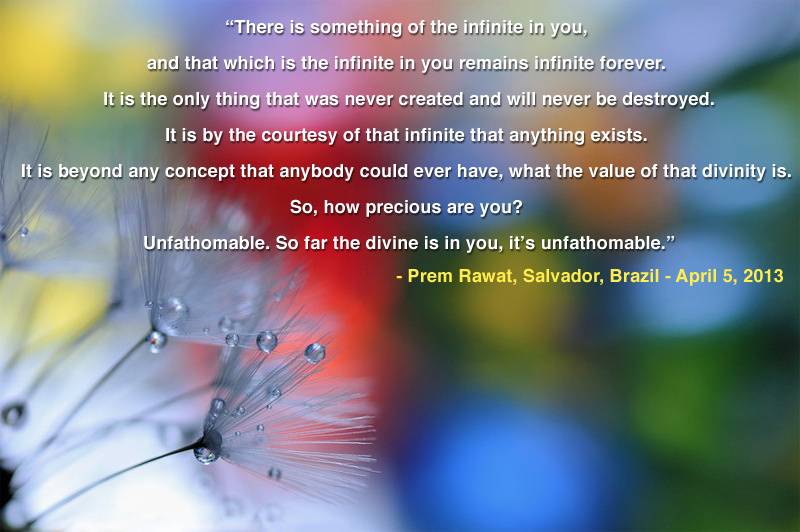 flowers,Prem Rawat, Salvador, Brazil - April 5, 2013,quote