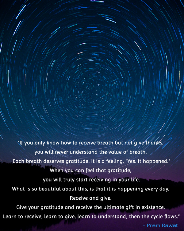 night sky,stars,timelapse,slow shutter,Prem Rawat,quote