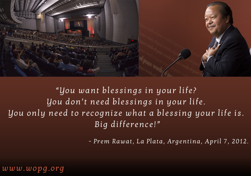 hall,auditorium,Prem Rawat, La Plata, Argentina, April 7, 2012,quote
