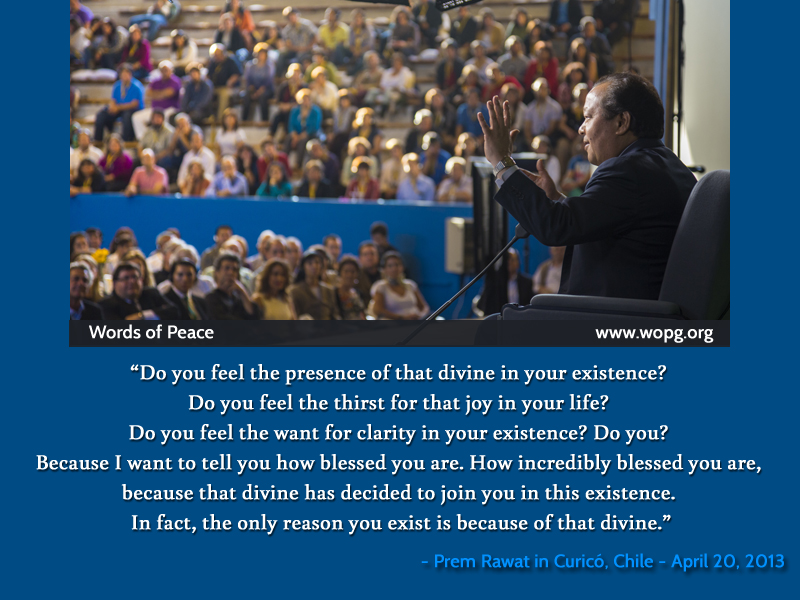 event,Prem Rawat in Curicó, Chile - April 20, 2013,quote