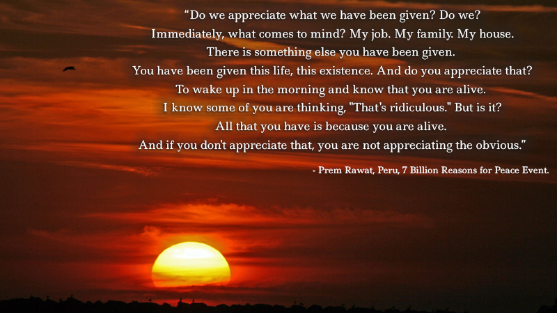 sunset,Prem Rawat, Peru, 7 Billion Reasons for Peace Event,quote
