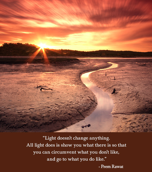 sun,river,path,sky,Prem Rawat,quote