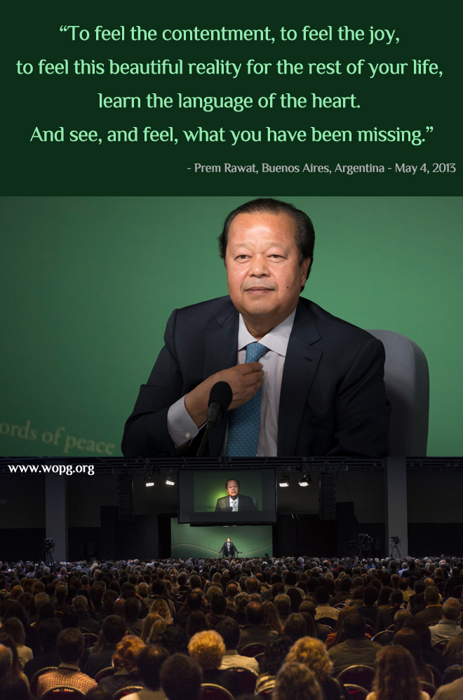 event,Prem Rawat, Buenos Aires, Argentina - May 4, 2013,quote