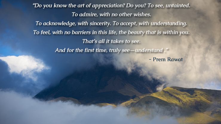 mountain peak,cloud,Prem Rawat,quote