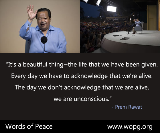 wopg event,Prem Rawat,quote