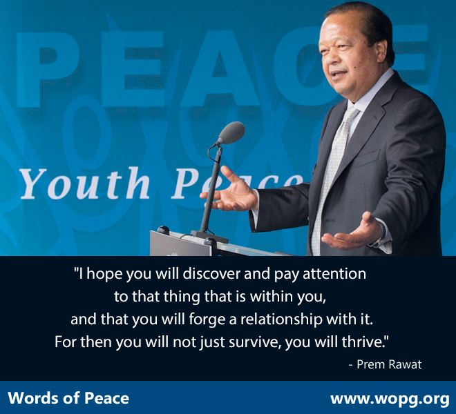 Youth Peace Fest,Prem Rawat,quote