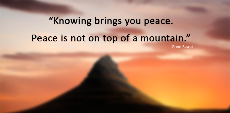 red,mountain,Prem Rawat,quote