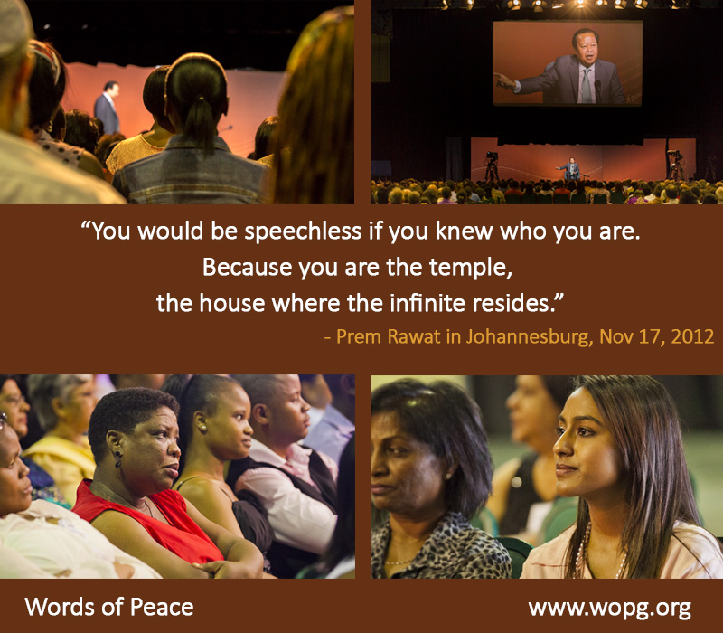 Prem Rawat Quote Of The Day: You Would Be Speechless If You Knew Who You…