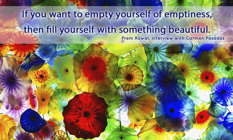 jelly,water color,Prem Rawat, interview with Carmen Pasadas,quote