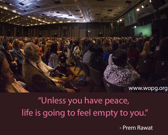 wopg event,audience,Prem Rawat,quote