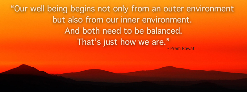 moutain range,Prem Rawat,quote
