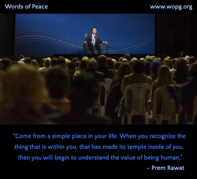 wopg, event, auditorium,Prem Rawat,quote