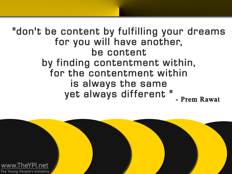 yellow black,Prem Rawat,quote