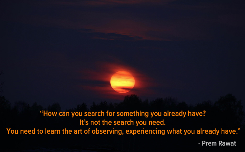 dark sun,Prem Rawat,quote