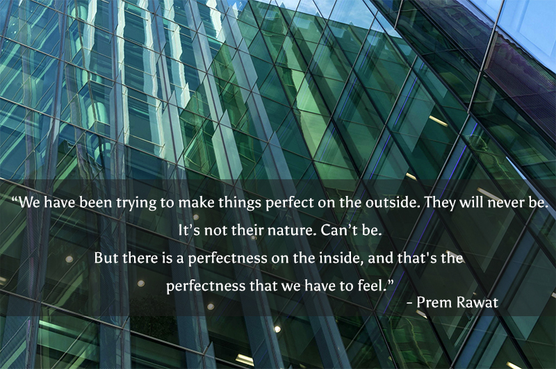 skyscraper,Prem Rawat,quote