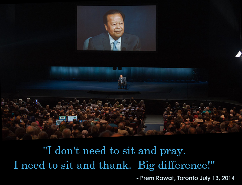 wopg,event,auditorium,Prem Rawat, Toronto July 13,2014,quote