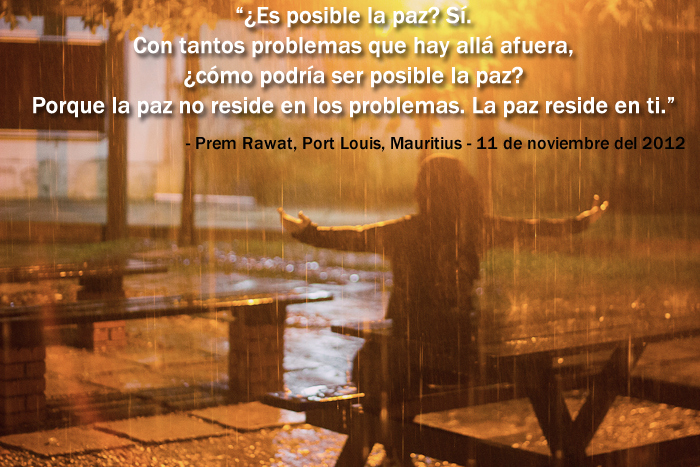 Prem Rawat, Port Louis, Mauritius - November 11, 2012,quote