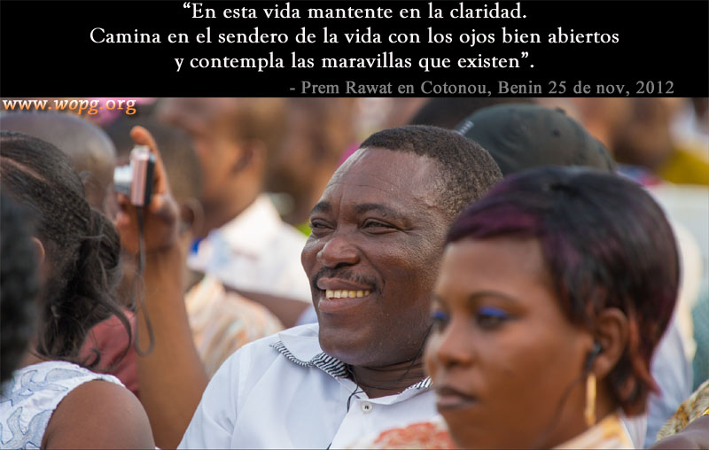 Prem Rawat en Cotonou, Benin, 25 de noviembre del 2012,quote