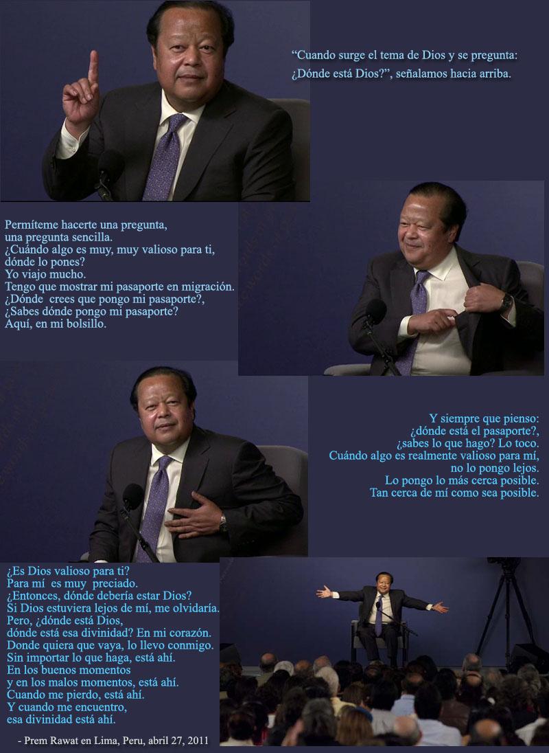 Prem Rawat en Lima, Peru 27 de abril del 2011,quote