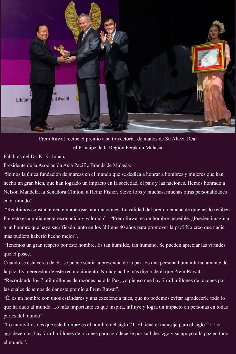 Prem Rawat recibe el premio a su trayectoria  de manos de Su Alteza Real el Príncipe de la Región Perak en Malasia.,quote