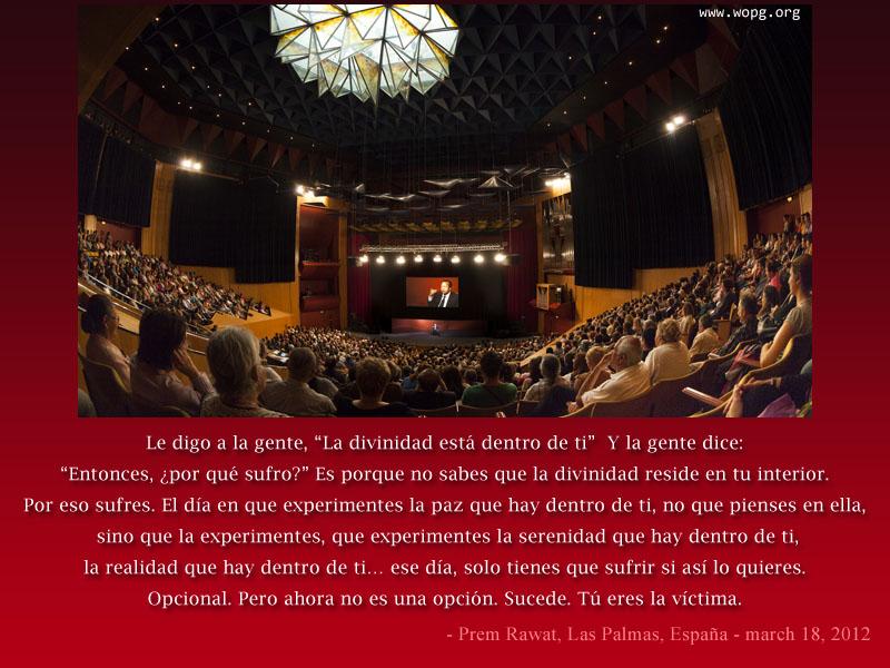 Prem Rawat, Las Palmas, España. Marzo 18, 2012,quote