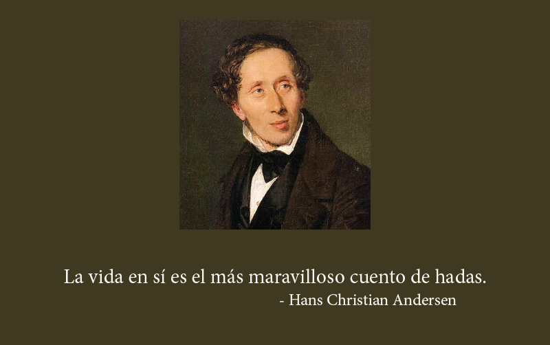 - Hans Christian Andersen,quote