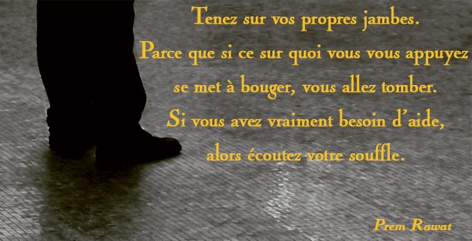 feet, legs,Prem Rawat,quote