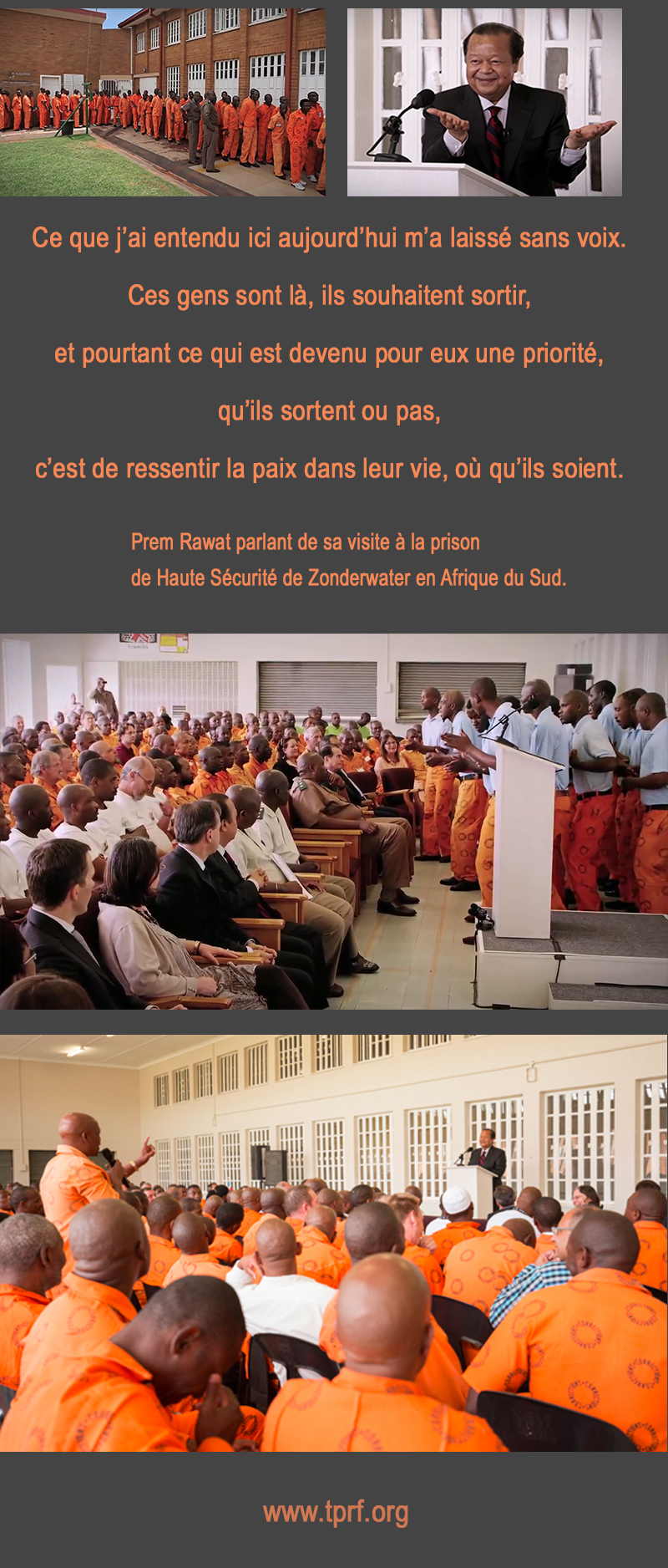 Prem Rawat parlant de sa visite à la prison de Haute Sécurité de Zonderwater en Afrique du Sud.,quote